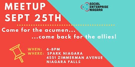 Sept 2019 Social Enterprise Niagara / Changemakers Meetup tickets