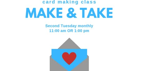 Morning Make & Take Card Making Class tickets