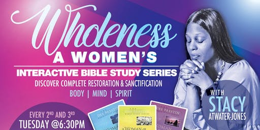 WHOLENESS | WOMENS INTERACTIVE BIBLE STUDY SERIES