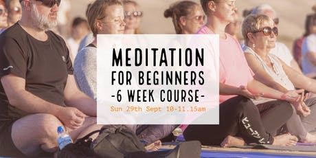 Meditation for Beginners: 6 Week Course tickets