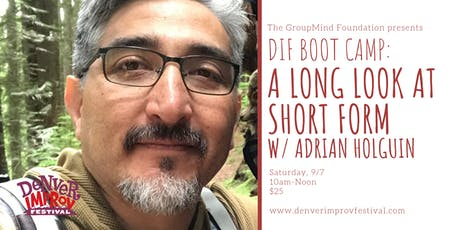 DIF BOOT CAMP: A Long Look at Short Form tickets