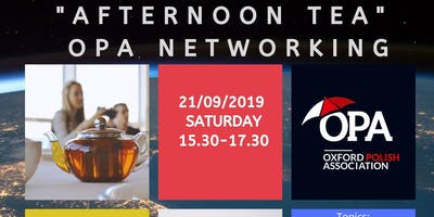 Afternoon tea - OPA networking