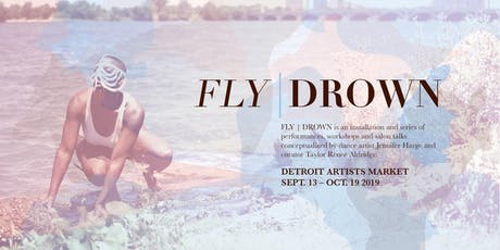 "FLY / DROWN - Workshop ""Choreographing Black Space"" tickets"