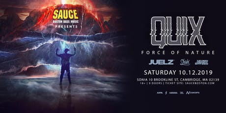 SAUCE Boston ft. QUIX at Sonia 10.12 tickets