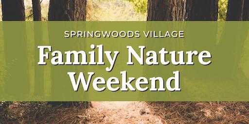 Springwoods Village Family Nature Weekend