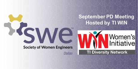 Dallas SWE September PD Meeting Hosted by TI WIN tickets