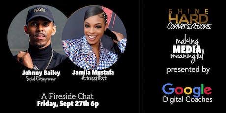 ShineHard Conversations featuring Jamila Mustafa tickets