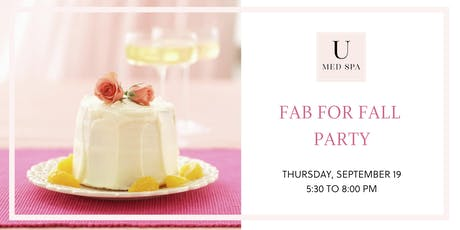 U Med Spa's Fab for Fall Party tickets