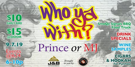 Who You With: Prince or MJ? tickets