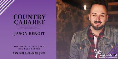 Country Cabaret, a fundraiser featuring Jason Benoit, CCMA Winning Artist tickets