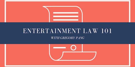Entertainment Law 101