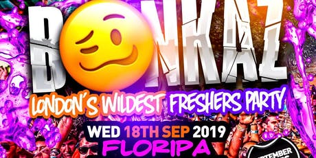 BONKAZ - London's Biggest Freshers Party tickets