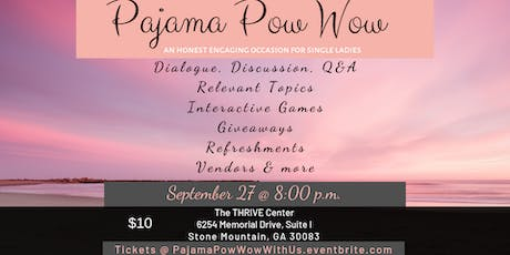 Pajama Pow Wow September 27, 2019 tickets