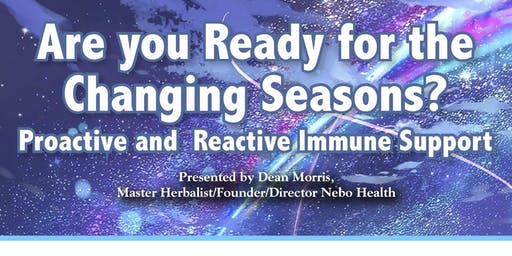 Are you Ready for the Changing Seasons? Proactive and Reactive Immune Support
