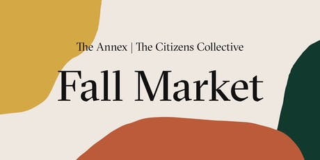 The Annex x The Citizens Collective Fall Market tickets