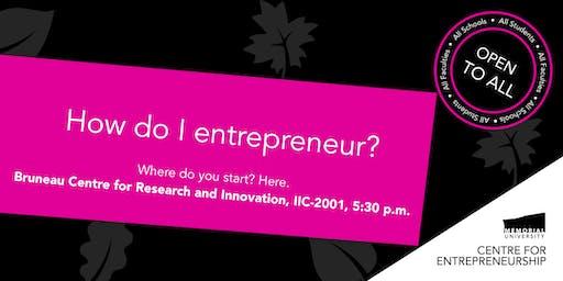How do I entrepreneur?