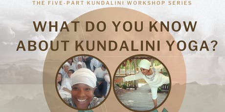 What Do You Know About Kundalini Yoga? tickets