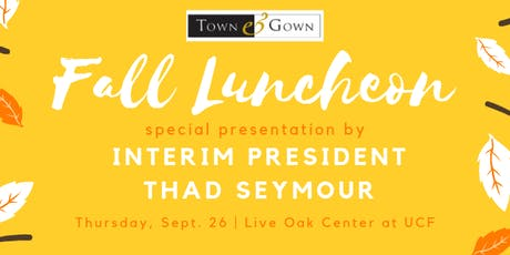 UCF Town & Gown Fall Luncheon tickets