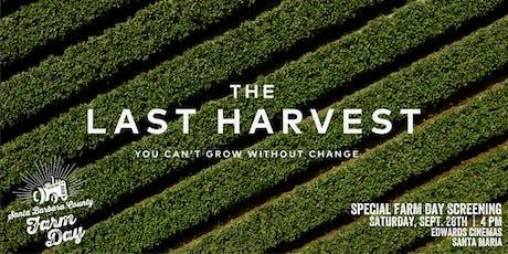 Farm Day Screening - The Last Harvest tickets