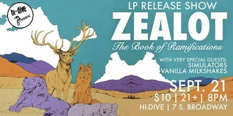Zealot / Simulators / The Vanilla Milkshakes tickets