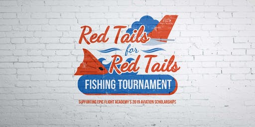Epic Red Tails for Red Tails Fishing Tournament