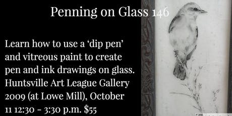 Penning on Glass 146 tickets