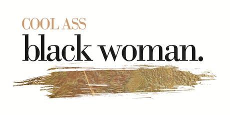 HOUSTON | #CoolAssBlackWoman Brunch & Speak  Series tickets