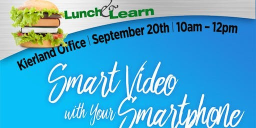 Lunch & Learn - Smart Video with Your Smartphone