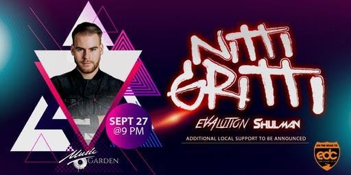Road to EDC: Nitti Gritti