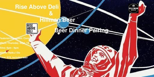 Rise Above Deli and Hillman Beer Dinner