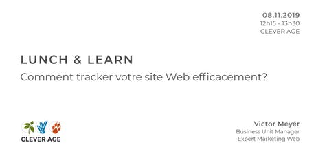 Lunch & Learn | Comment tracker votre site Web efficacement? billets