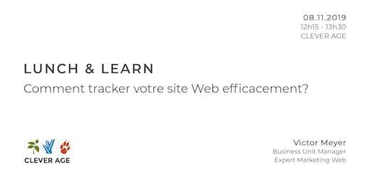 Lunch & Learn | Comment tracker votre site Web efficacement?