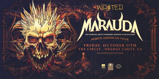 Marauda fka Masta-don – North American Tour – Orange County, Ca