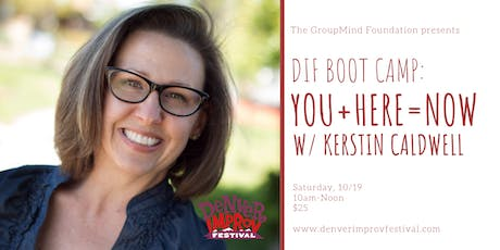 DIF BOOT CAMP: You + Here = Now tickets