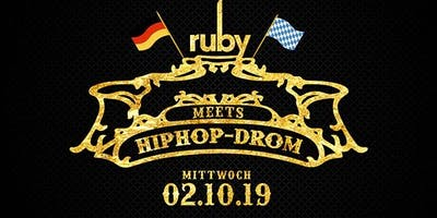 HipHop-Drom - Die einzigartige HipHop After Wiesn Party!