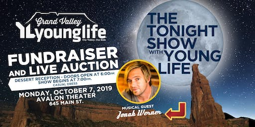2019 Grand Valley Young Life Tonight Show Dessert Fundraiser
