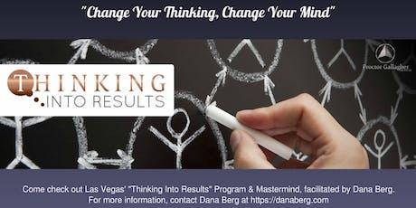 Thinking Into Results - Weekly Facilitation & Mastermind w/Dana Berg @ Roma tickets