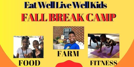 Eat Well Live Well Fall Break Camp