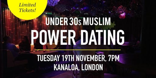 Muslim Power Dating Social Evening - Under 30s | London