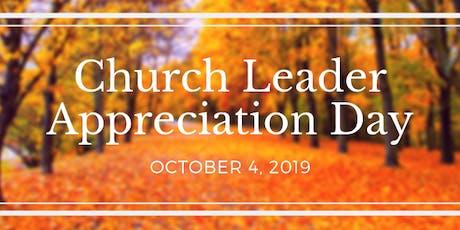 Church Leader Appreciation Day! tickets