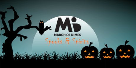 March of Dimes Spooks & Spirits  tickets