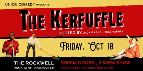 The Kerfuffle: Live at The Rockwell - October 2019 tickets