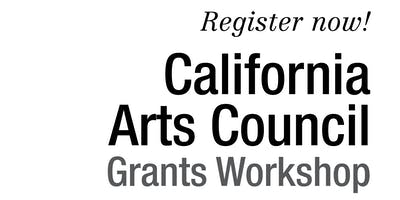 2019 California Arts Council Grants Workshop: Salinas