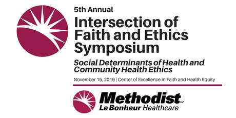 5th Annual Intersection of Faith and Ethics Symposium tickets