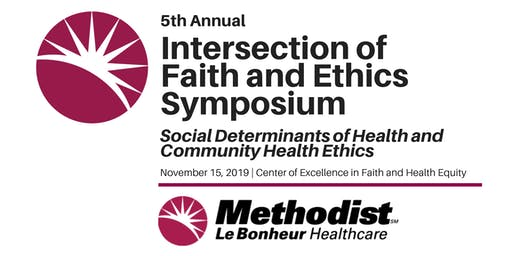5th Annual Intersection of Faith and Ethics Symposium