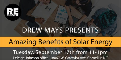 AGENT & BUILDER TRAINING: Learn the Amazing Benefits of Solar Energy for You & Your Clients Presented by Drew Mays