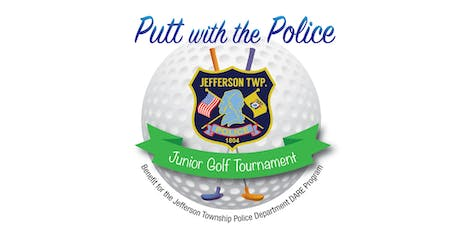 "3rd Annual ""Putt with the Police"" Jr Golf Tournament  tickets"