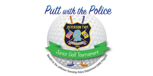 "3rd Annual ""Putt with the Police"" Jr Golf Tournament"