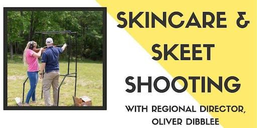 Skincare & Skeet Shooting