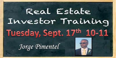 Real Estate Investor Training by Jorge Pimentel